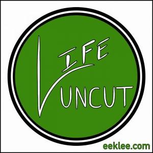 Life Uncut