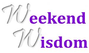 weekend-wisdom