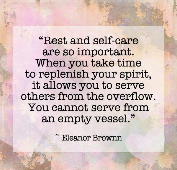 rest-and-self-care-so-important-eleanor-brownn-daily-quotes ...