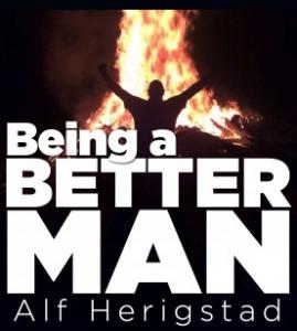 Being a Better Man