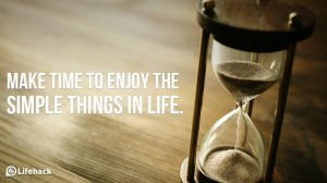 Make-time-to-enjoy-the-simple-things-in-life.