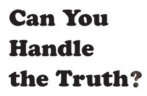 Can-you-handle-the-truth