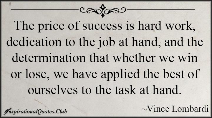 Inspirationalquotesclub Dedication Work Best Success Vince Lombardi