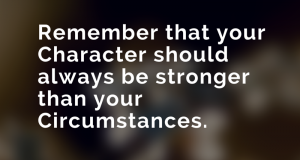 Remember that your Character should(1)