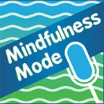Mindfulness Mode Podcast Interview
