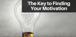 The-Key-to-Finding-Your-Motivation