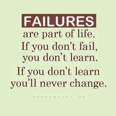 Failures part of life