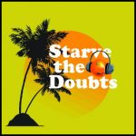 Starve the Doubts Podcast Interview