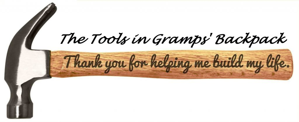 Love - The Tools in Gramps Backback