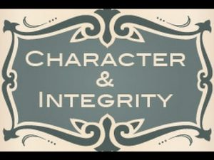Character and Integrity