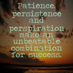 Day 600 – Consistent Persistence – Wisdom Unplugged