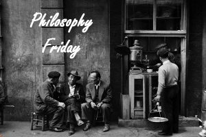 Enjoy Life Today - Philosophy Friday