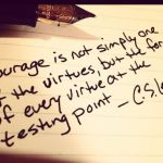 Day 612 – The Virtue of Courage – Wisdom Unplugged