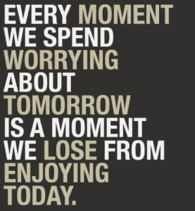 Don't Worry About Tomorrow 4