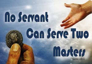 No One Can Serve Two Masters 1