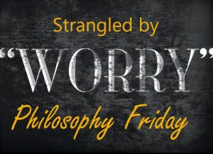 Strangled by Worry 2