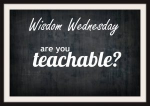 The Wise Are Teachable 1