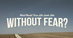 Imagine Your Life Without Fear 2