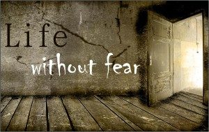 Imagine Your Life Without Fear 3