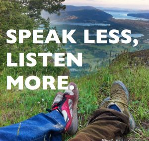 Speak Less, Listen More 2