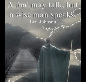 a wise man speaks 2