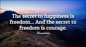 Courage is Not the Absence of Fear 4