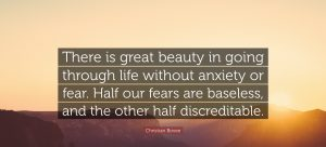 Half Of Our Fears Are Baseless 1