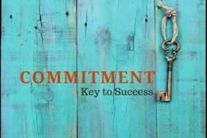 Commitment is the Key 1