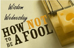 How Not To Be A Fool 1