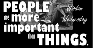 People Are More Important Than Things 1