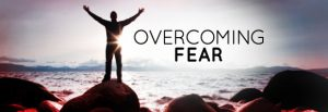 The Power To Overcome Fear 4
