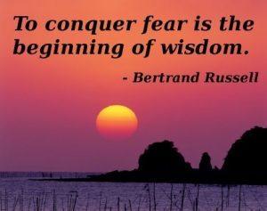 Wisdom Conquers Fear