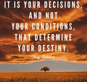 Your Decisions Determine Your Destiny 1
