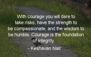 COURAGE IS THE FOUNDATION 1