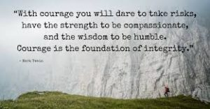 COURAGE IS THE FOUNDATION 3