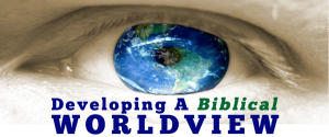 How to Shape a Biblical Worldview 4