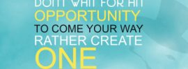 Opportunity Comes More Than Once 1