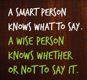 The Wise Know When to be Silent 2