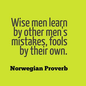 The Wise Learn From Fools 1