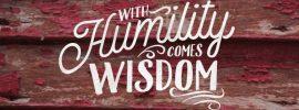 Wisdom Starts With Humility 2