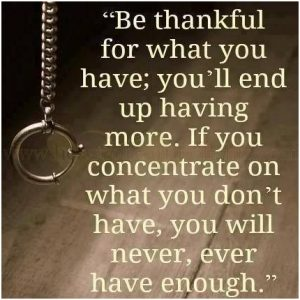 Be Thankful for what you alread have 7