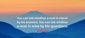Clever Answers or Wise Questions 1