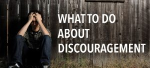 The Formula for Overcoming Discouragement 4