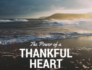 The Power of a Thankful Heart 6