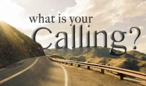 What Is Your Calling 1