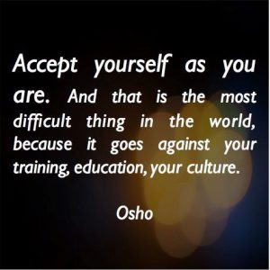 Accept Yourself As You Are 3