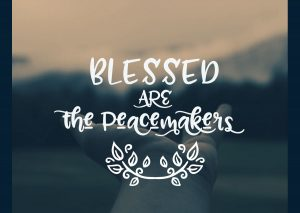 Blessed are the Peacemakers 1