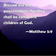 Blessed are the Peacemakers 2