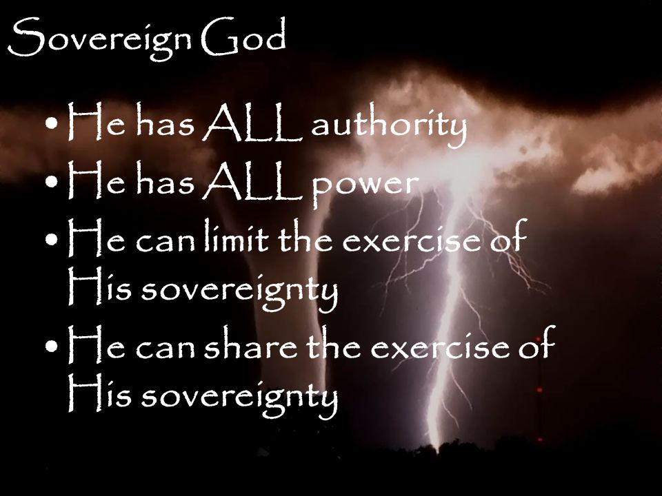 God is Sovereign 3 - Wisdom-Trek ©