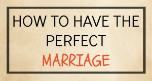 The Perfect Marriage 3